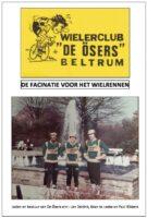 Zicht op historie Wielerclub de Ösers Beltrum